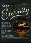 Mr Eternity - The Story Of Arthur Stace