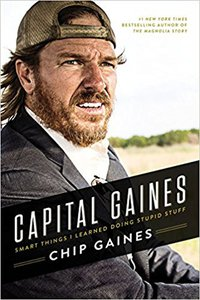 Capital Gaines - Smart Things I've Learned By Doing Stupid Stuff