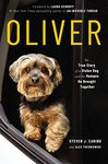Oliver - The True Story of a Stolen Dog and the Humans He Brought Together